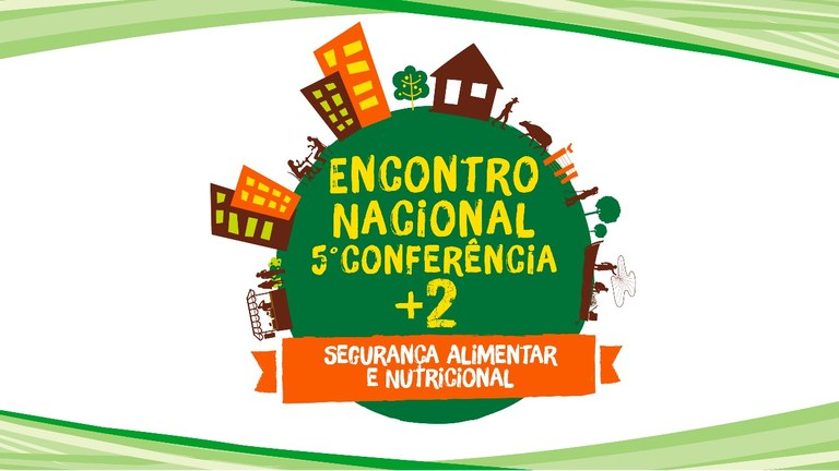 Resultado de imagem para SPS e Consea promovem a VI Conferência Estadual de Segurança Alimentar e Nutricional