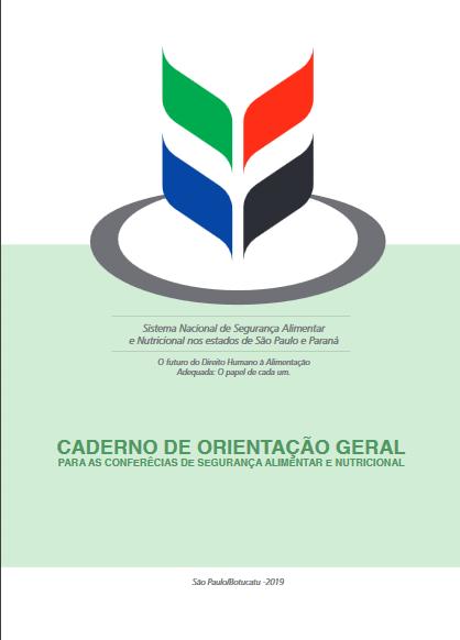 Caderno de Orientação Geral para as Conferências de Segurança Alimentar e Nutricional