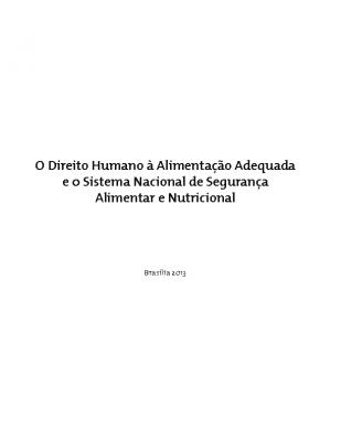 13- O Direito Humano à Alimentação Adequada e 0 Sistema Nacional de Segurança Alimentar e Nutricional